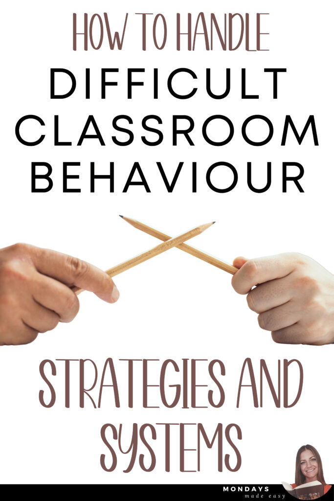 How to Handle Difficult Classroom Behaviour: Strategies and Systems