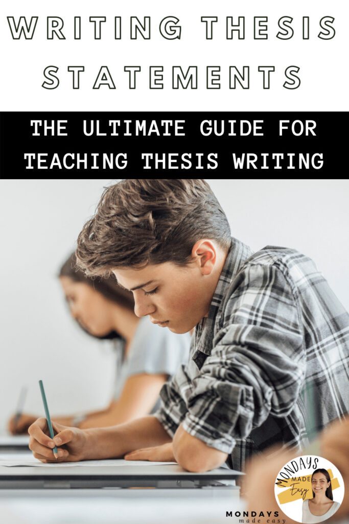 Writing Thesis Statements: The Ultimate Guide for Teaching Thesis Writing