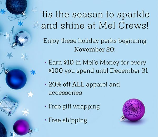 Holiday Perks at Mel Crews