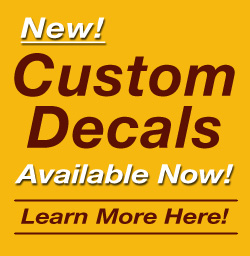 Custom Decals Available Now