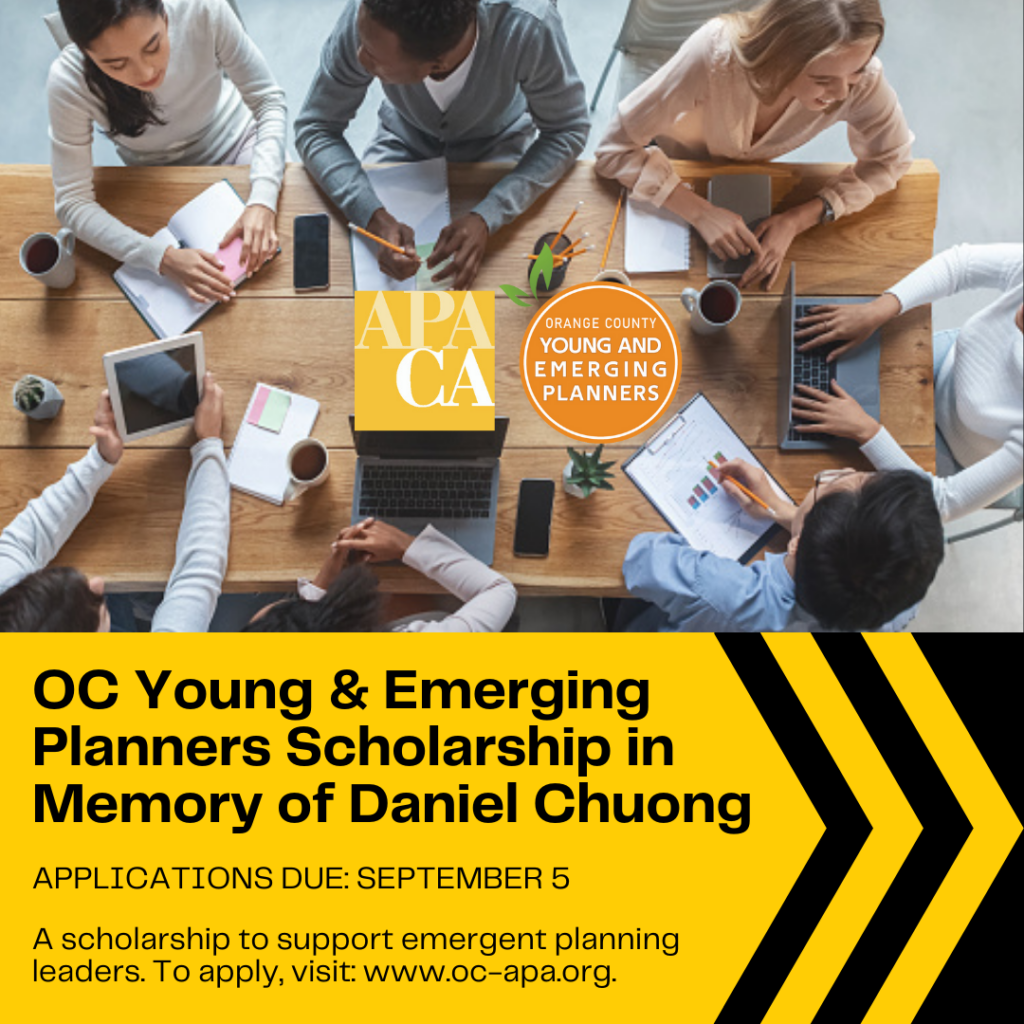 OC Young and Emerging Planners Scholarship in Memory of Daniel Chuong