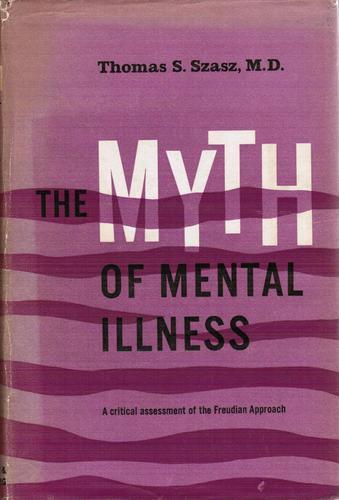 The Myth of Mental Illness: 2.0