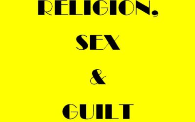 Religion , Sex and Guilt .