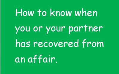 """Why can't you just get """"over it"""" ?  How to tell when someone has recovered from an affair."""