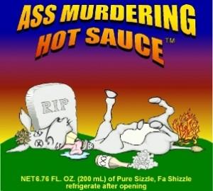 Ass Murdering Hot Sauce