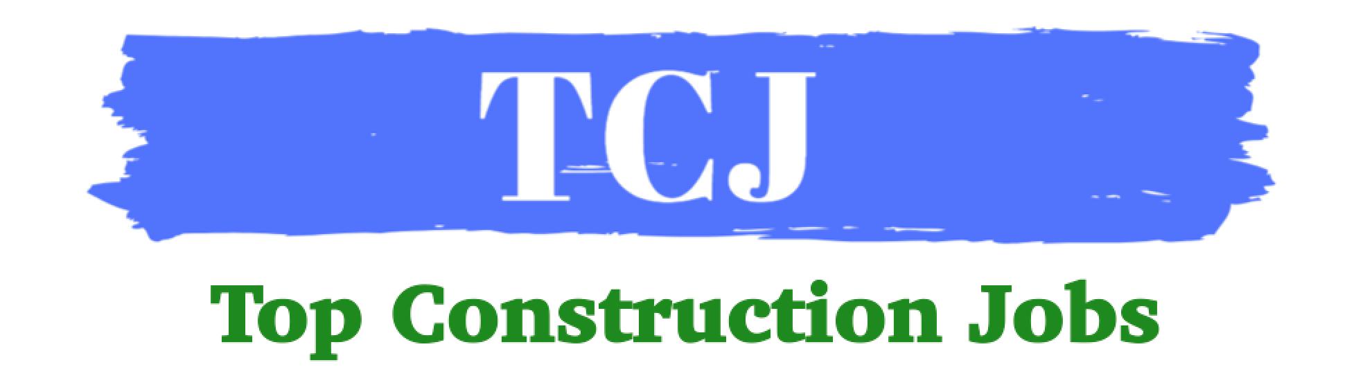 Top Construction Jobs