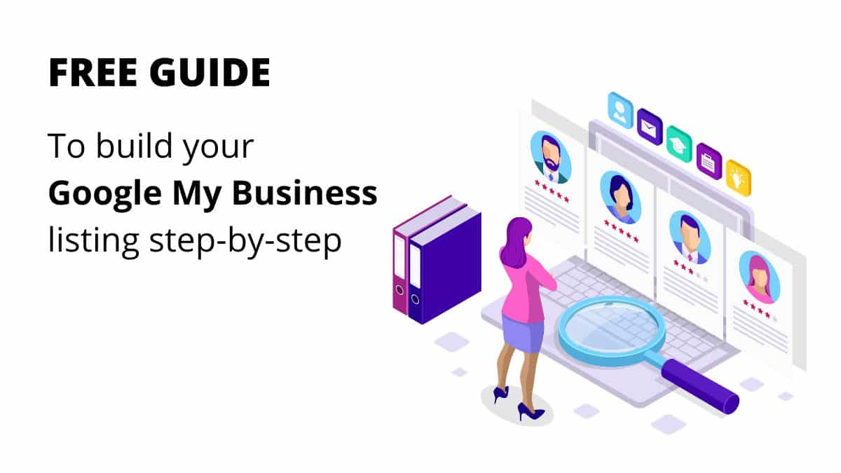 step by step guide to create and verify a Google My Business listing
