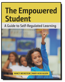 The Empowered Student: A Guide to Self-Regulated Learningby Nancy Weinstein and Mary-Vicki Algeri