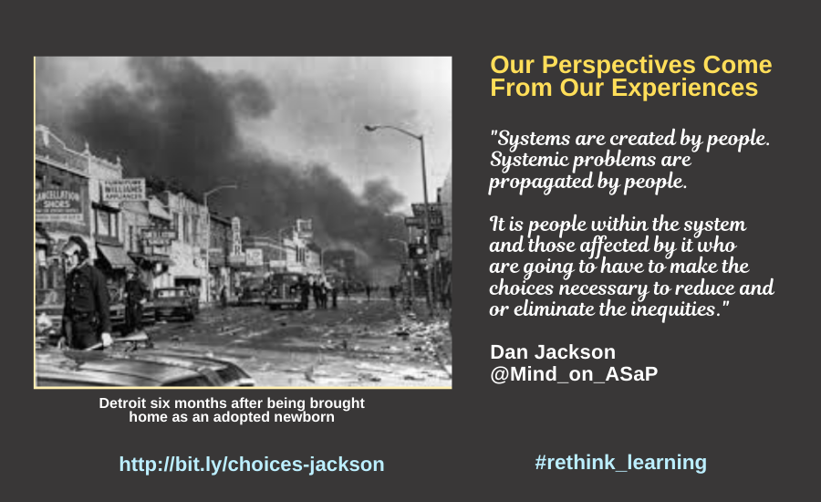 Our Perspectives Come From Our Experiences