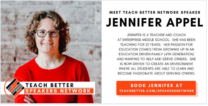 Teacher Better Speaker: Jennifer Appel