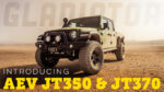 AEV JT350/370 Gladiator – Now Available