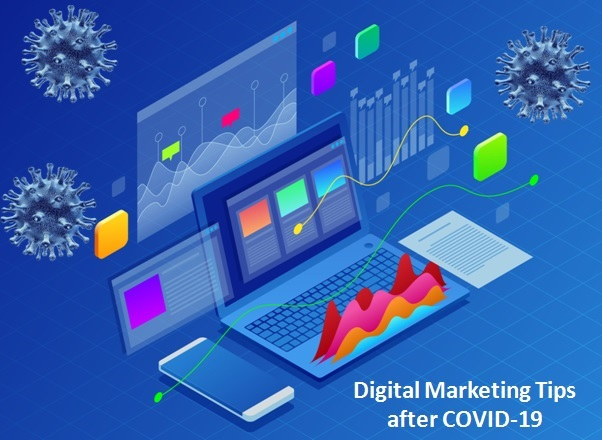 Digital Marketing Tips after COVID-19