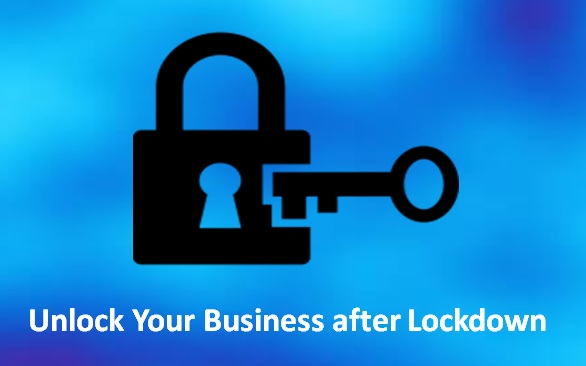 Unlock Your Business after Lockdown