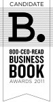 800-CEO-READ Announces 2011 Business Book Awards Candidates