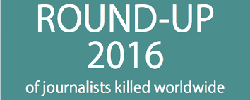Reporters Sans Frontieres Roundup of Journalists Killed in 2016