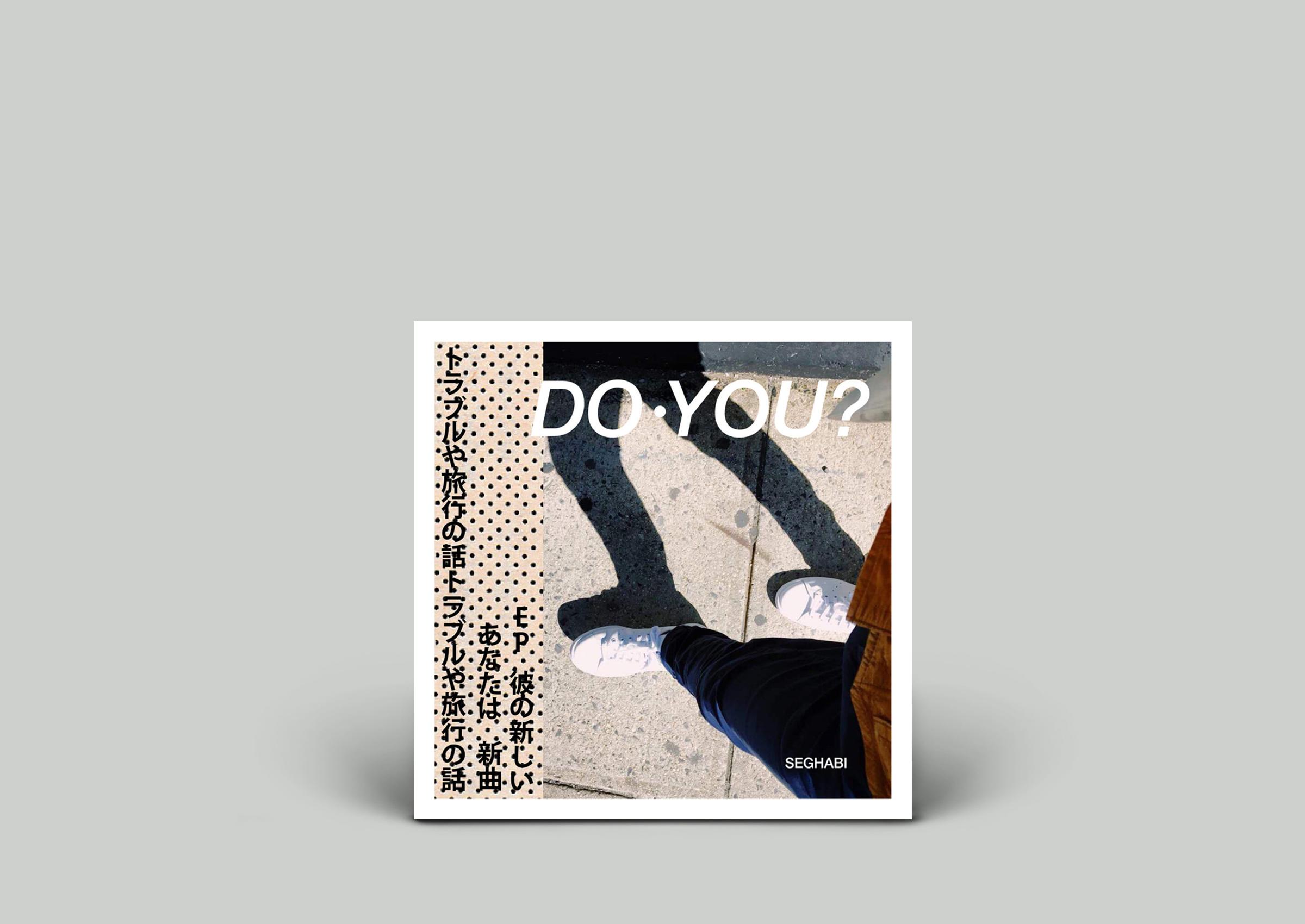 Seghabi – Do You?