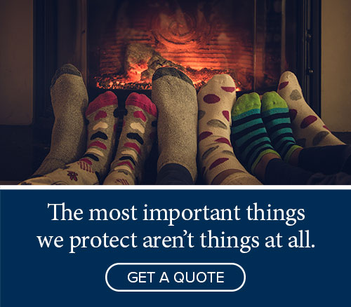 The most important things we protect aren't things at all - Get a quote