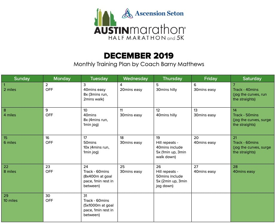 "Free marathon training plan for the month of December, designed by Paul ""Barny"" Matthews for the 2020 Austin Marathon."
