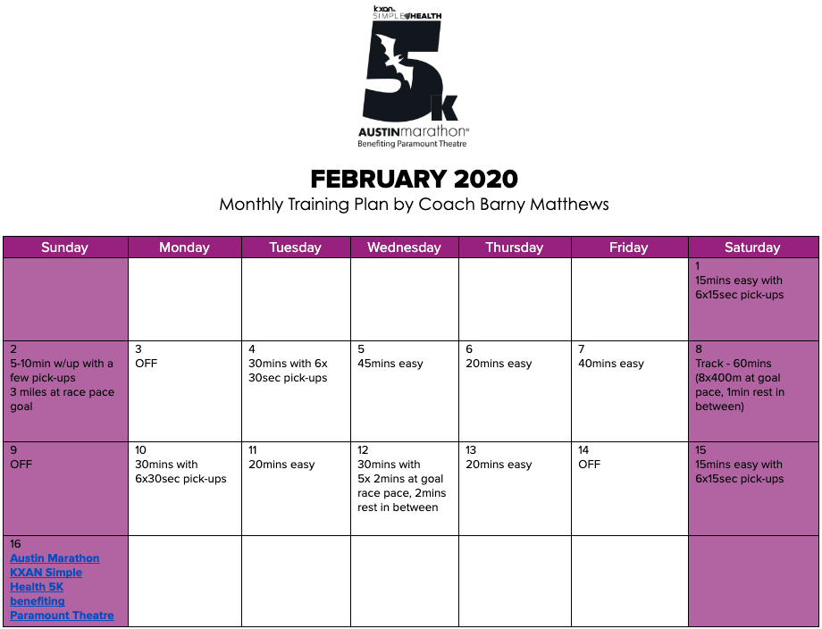 "Free 5K training plan for the month of February, designed by Paul ""Barny"" Matthews for the 2020 Austin Marathon KXAN Simple Health 5K."
