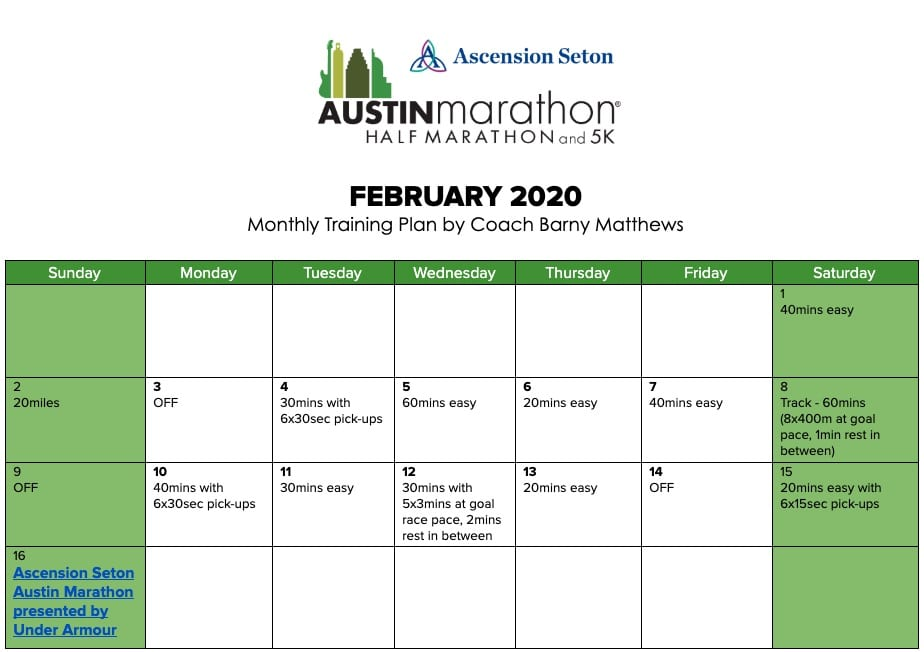 "Free marathon training plan for the month of February, designed by Paul ""Barny"" Matthews for the 2020 Austin Marathon."