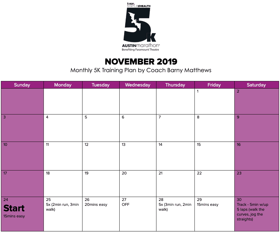 "Free 5K training plan for the month of November, designed by Paul ""Barny"" Matthews for the 2020 Austin Marathon KXAN Simple Health 5K."