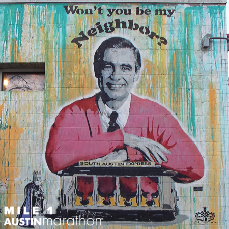 Image of the Won't You Be My Neighbor mural of Mr. Rodger's at Home Slice Pizza in Austin, Texas. Participants will pass this mural and many others during the the 2020 Austin Marathon, making for an unforgettable Austin Marathon weekend.
