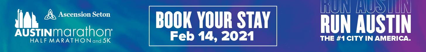 Book Hotel Stay for 30th Anniversary Austin Marathon part of 2021 Registration