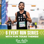 Image of RAW Running member warming up before the KXAN SimpleHealth 5K during 2020 Austin Marathon weekend. Image announces the Run Austin Virtual Series, a 6-event series where the events increase in distance every month.