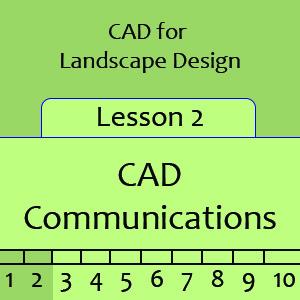 Landscape Lesson 2 – CAD Communications