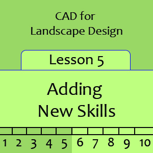Landscape Lesson 5 - Adding New Skills