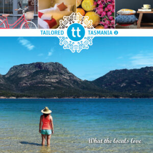 tailored Tasmania