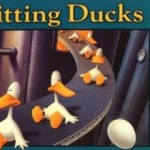 [Mood Riffs] A Society of Sitting Ducks?