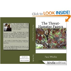 The Threat-Hamster Papers is the first in the series.