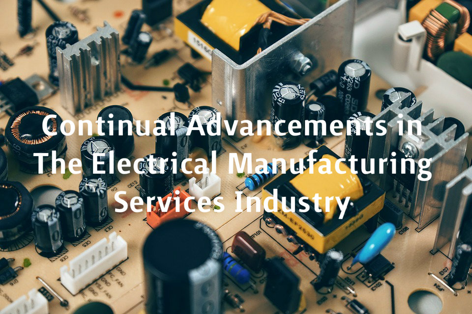 Electrical Manufacturing Services Industry