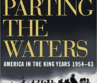 CMG January Book #1 Of The Month Parting The Waters America In The King Years is A Three Book Trilogy