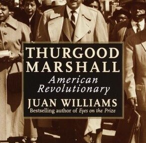 CMG February Book #1 Of The Month Thurgood Marshall: American Revolutionary