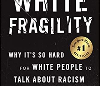 CMG July Book Of The Month IS White Fragility: Why It's So Hard for White People to Talk About Racism