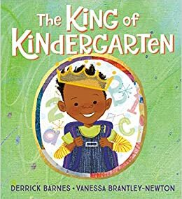 CMG November Childrens Book #2 of the Month IS The King of Kindergarten