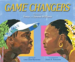 CMG December Children's Book #1 Of The Month IS Game Changers: The Story of Venus and Serena Williams