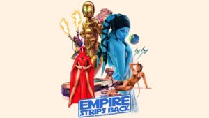 Empire Strips Back: A Burlesque Parody @ Uptown Theater