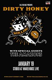 Dirty Honey w/ The Amazons @ The Riot Room