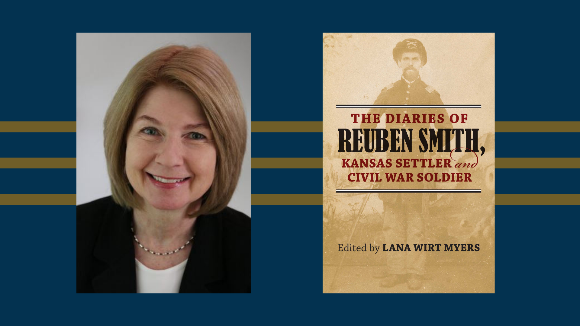 Lana Wirt Myers, author of The Diaries of Reuben Smith, Kansas Settler and Civil War Soldier