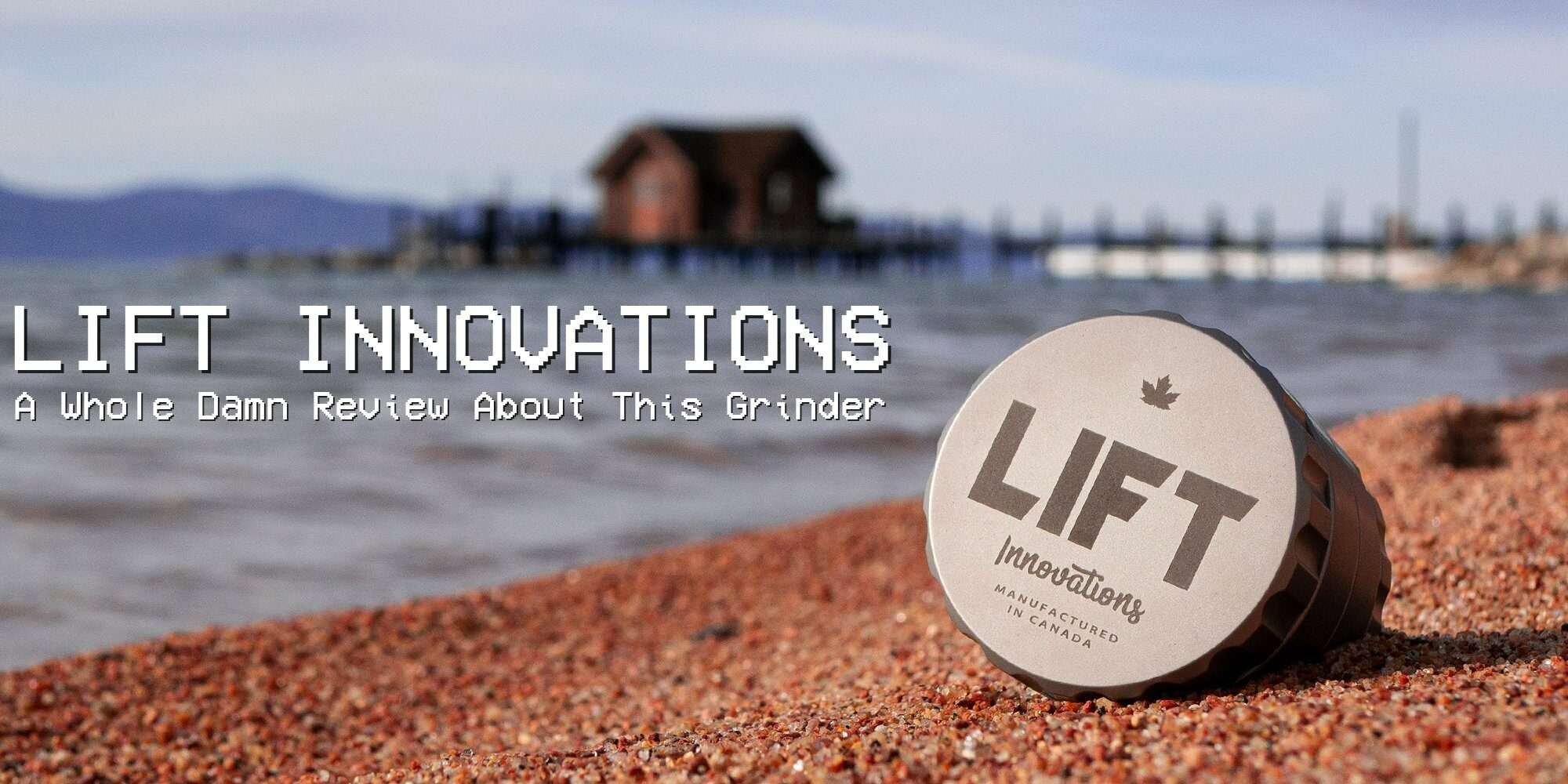 Lift Innovations Grinder Review