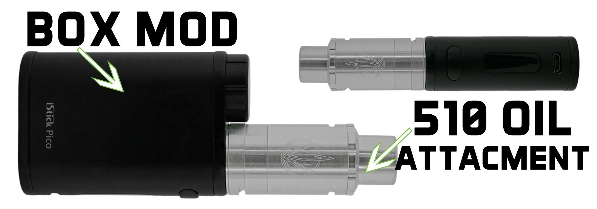 Box mod and 510 oil attachment