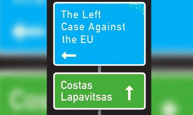 Review: The Left Case Against The EU