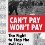 Review: Can't Pay, Won't Pay: The Fight to Stop the Poll Tax by Simon Hannah