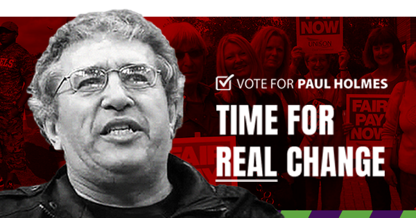 Vote Paul Holmes – but organise the rank and file!