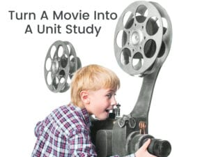 turn a movie into a unit study