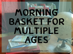 morning basket for multiple ages