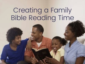 family bible reading time